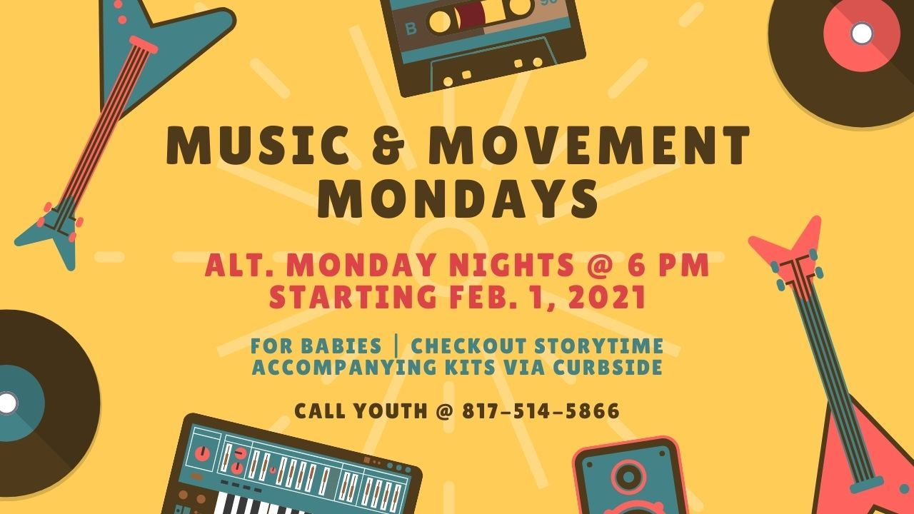 Music and Movement Mondays - 2021
