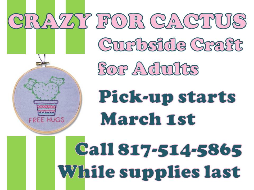 adult Crazy for Cactus curbside craft March 2021